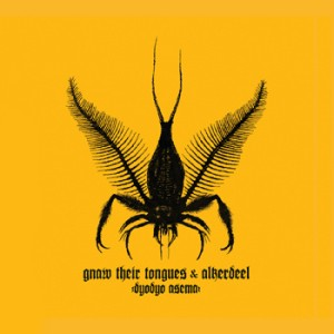 Gnaw Their Tongues / Alkerdeel - Dyodyo Asema cover art