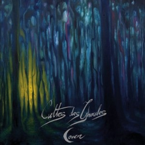 Cultes des Ghoules - Coven, or Evil Ways Instead of Love cover art