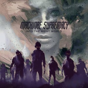 Machinae Supremacy - Into the Night World cover art