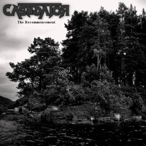 Castigator - The Recommencement cover art