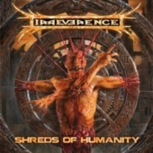 Irreverence - Shreds of Humanity cover art