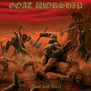 Goat Worship - Blood and Steel cover art
