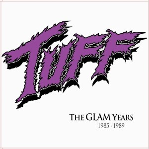 Tuff - The Glam Years 1985-1989 cover art