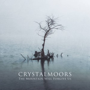 CrystalMoors - The Mountain Will Forgive Us cover art