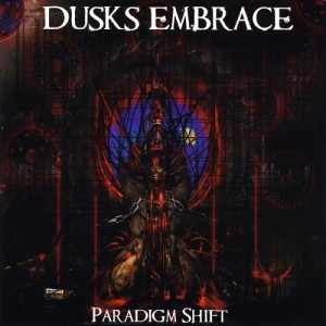 Dusks Embrace - Paradigm Shift cover art
