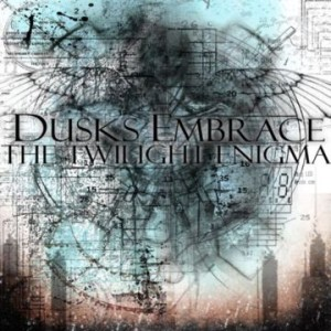 Dusks Embrace - The Twilight Enigma cover art