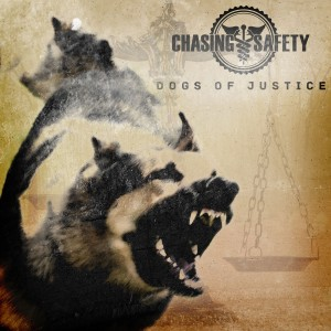 Chasing Safety - Dogs of Justice cover art