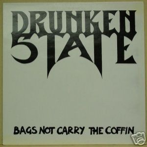 Drunken State - Bags Not Carry the Coffin cover art
