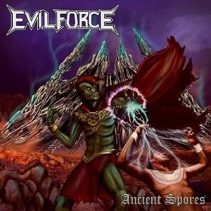 Evil Force - Ancient Spores cover art