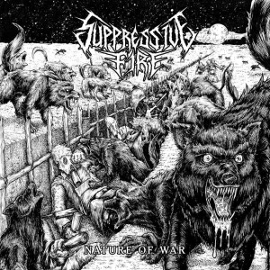 Suppressive Fire - Nature of War cover art