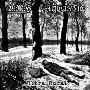 Autarcie / Baise Ma Hache - Ultra-Rural cover art