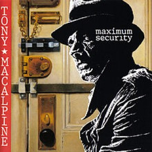 Tony MacAlpine - Maximum Security cover art