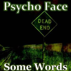 Psycho Face - Some Words cover art
