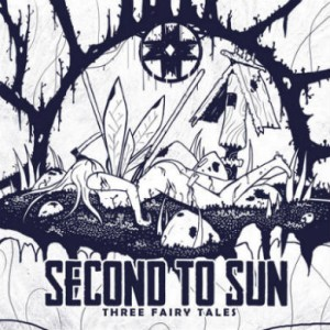 Second To Sun - Three Fairy Tales cover art