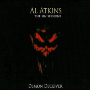 Al Atkins - The Sin Sessions: Demon Deceiver cover art