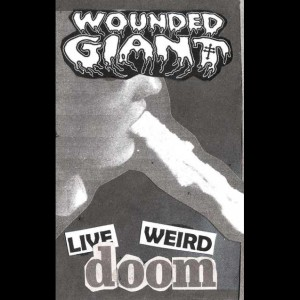 Wounded Giant - Live Weird Doom cover art
