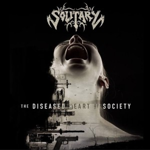 Solitary - The Diseased Heart of Society cover art