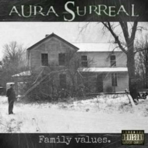 Aura Surreal - Family Values cover art