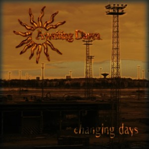 Awaiting Dawn - Changing Days cover art