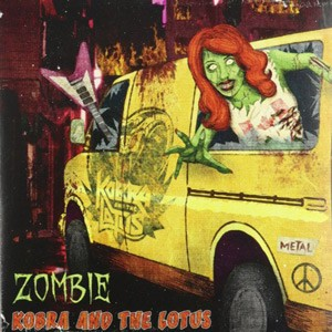 Kobra and The Lotus - Zombie cover art