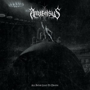 Amiensus - All Paths Lead to Death cover art