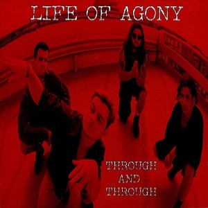 Life of Agony - Through and Through cover art