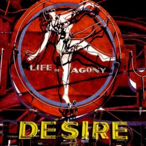 Life of Agony - Desire cover art