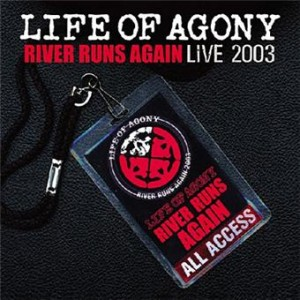 Life of Agony - River Runs Again Live 2003 cover art