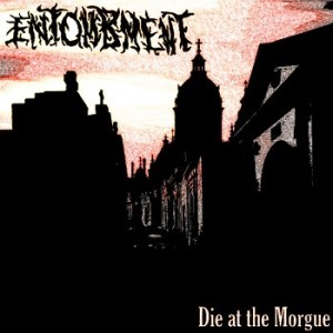 Entombment - Die at the Morgue cover art