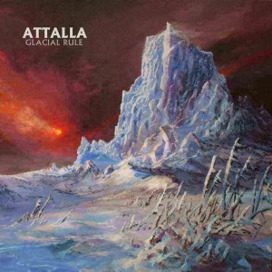 Attalla - Glacial Rule cover art