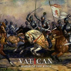 Vatican - March of the Kings cover art