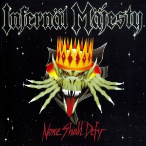 Infernäl Mäjesty - None Shall Defy cover art