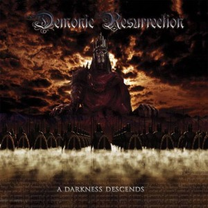 Demonic Resurrection - A Darkness Descends cover art