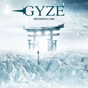 Gyze - Northern Hell Song cover art