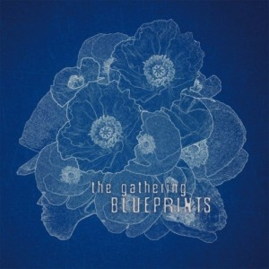 The Gathering - Blueprints cover art