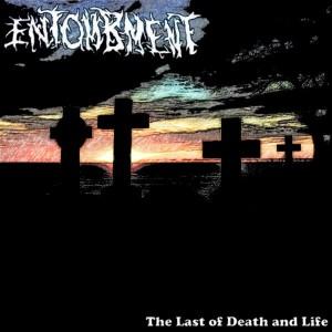 Entombment - Entombment: The Last of Death and Life cover art