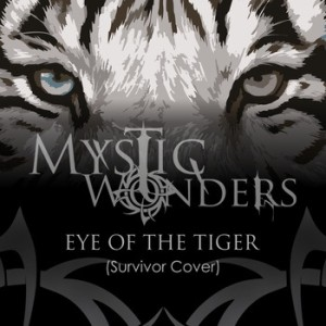 Mystic Wonders - Eye Of The Tiger (Survivor Cover) cover art