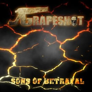 Grapeshot - Sons of Betrayal cover art