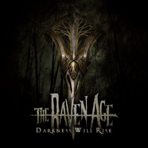 The Raven Age - Darkness Will Rise cover art