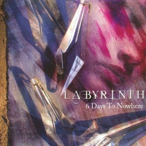 Labyrinth - 6 Days to Nowhere cover art