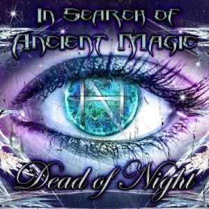 Dead of Night - In Search of Ancient Magic cover art