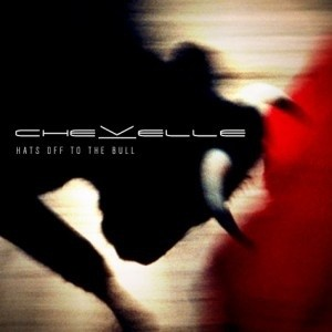 Chevelle - Hats Off to the Bull cover art