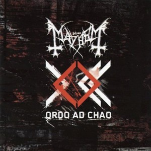Mayhem - Ordo ad Chao cover art