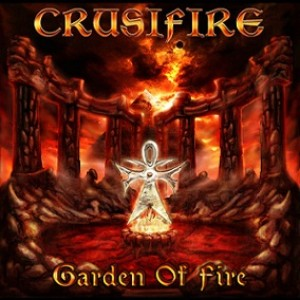 Crusifire - Garden Of Fire cover art