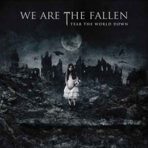 We Are The Fallen - Tear The World Down cover art
