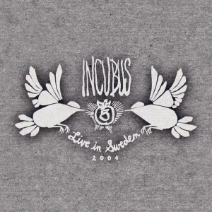 Incubus - Live in Sweden 2004 cover art
