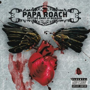 Papa Roach - Getting Away with Murder cover art