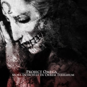 Project Omega - Mors Introivit In Orbem Terrarum cover art