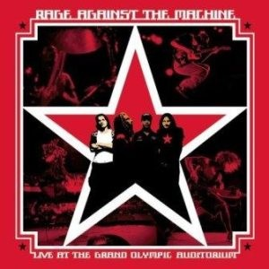 Rage Against the Machine - Live at the Grand Olympic Auditorium cover art