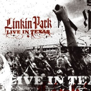 Linkin Park - Live in Texas cover art